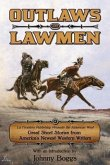Outlaws and Lawmen: La Frontera Publishing Presents the American West Great Short Stories from America's Newest Western Writers