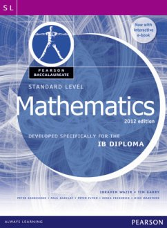 Pearson Baccalaureate Standard Level Mathematics Revised 2012 print and ebook bundle for the IB Diploma - Wazir, Ibrahim; Garry, Tim