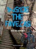 Inside the Favelas