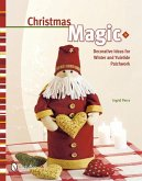 Christmas Magic: Decorative Ideas for Winter & Yuletide Patchwork