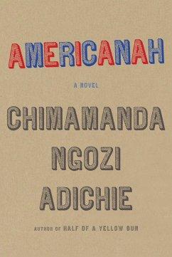 Americanah - Adichie, Chimamanda Ngozi