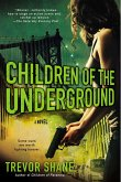 Children of the Underground: The Children of Paranoia Series