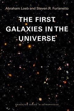 The First Galaxies in the Universe - Loeb, Abraham