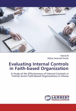 evaluating internal controls 8 internal control and internal audit  management should have a clear plan for periodically evaluating its internal controls, reporting problems,.