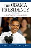 The Obama Presidency: A Preliminary Assessment