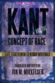 Kant and the Concept of Race: Late Eighteenth-Century Writings
