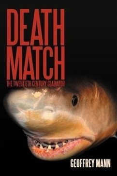 Death Match: The Twentieth Century Gladiator