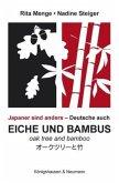 Eiche und Bambus\Oak tree and Bamboo