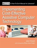 Implementing Cost-Effective Assistive Computer Technology