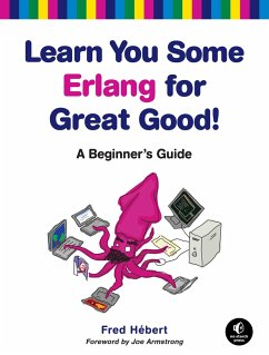 Learn You Some Erlang for Great Good! - Hébert, Fred