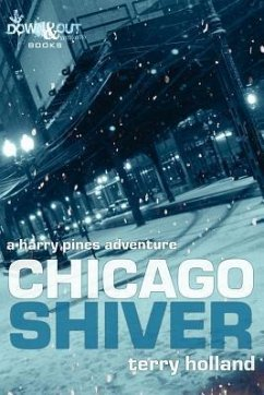 Chicago Shiver - Holland, Terry
