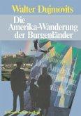 Die Amerika-Wanderung der Burgenländer