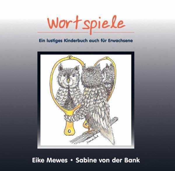Wortspiele - Mewes, Eike; Bank, Sabine von der
