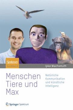 Menschen, Tiere und Max - Wachsmuth, Ipke