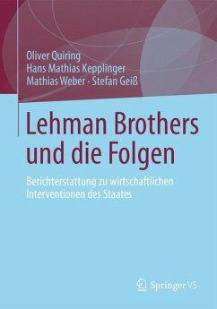 Lehman Brothers und die Folgen - Quiring, Oliver;Kepplinger, Hans Mathias;Weber, Mathias