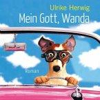Mein Gott, Wanda, 6 Audio-CDs + 1 MP3-CD (DAISY Edition)