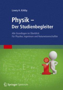 Physik - Der Studienbegleiter - Kirkby, Lowry A.