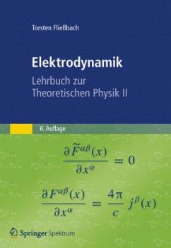 Elektrodynamik - Fließbach, Torsten