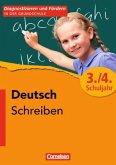 Diagnostizieren und Fördern in der Grundschule - Deutsch. 3./4. Schuljahr - Schreiben
