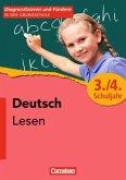 Diagnostizieren und Fördern in der Grundschule - Deutsch. 3./4. Schuljahr - Lesen