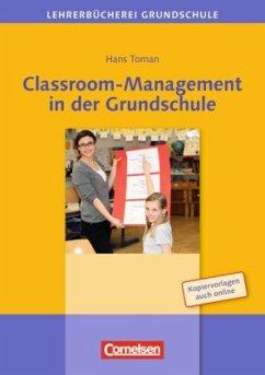 Classroom-Management in der Grundschule - Toman, Hans