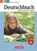 Deutschbuch 6. Schuljahr - Schülerbuch. Differenzierende Ausgabe Rheinland-Pfalz