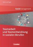 Teamarbeit und Teamentwicklung in sozialen Berufen