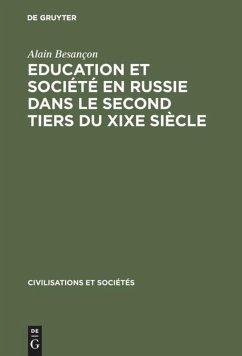 Education et société en Russie dans le second tiers du XIXe siècle - Besançon, Alain