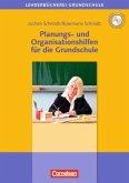 Planungs- und Organisationshilfen für die Grundschule