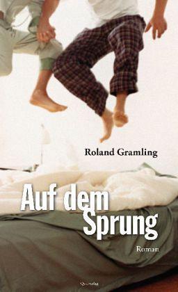 """Roland Gramling """"Auf dem Sprung"""""""