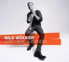 Just Here Just Now - Nils Wülker