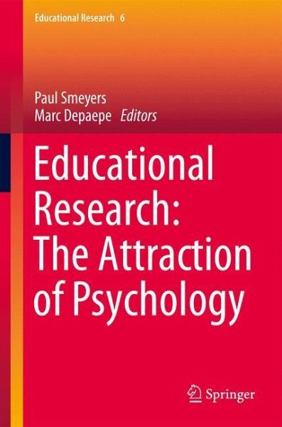 Educational Research: The Attraction of Psychology ...