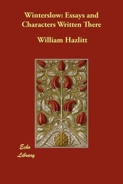 Dramatic Essays by William Hazlitt (1895) : William Hazlitt ...