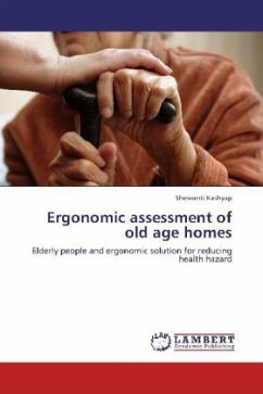 Ergonomic assessment of old age homes