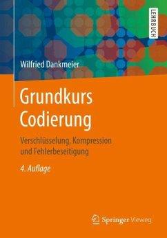Grundkurs Codierung - Dankmeier, Wilfried