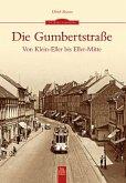 Die Gumbertstraße von Klein-Eller bis Eller-Mitte