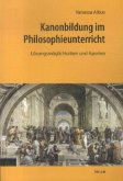 Kanonbildung im Philosophieunterricht
