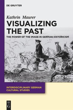 Visualizing the Past - Maurer, Kathrin