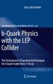 b-Quark Physics with the LEP Collider