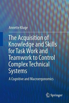 Skill and knowledge acquisition for complex technical tasks - Kluge, Annette
