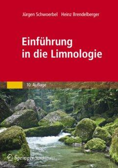 Einführung in die Limnologie - Schwoerbel, Jürgen; Brendelberger, Heinz