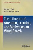 The Influence of Attention, Learning, and Motivation on Visual Search