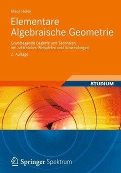 Elementare Algebraische Geometrie - Hulek, Klaus