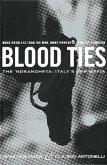Blood Ties: The Calabrian Mafia