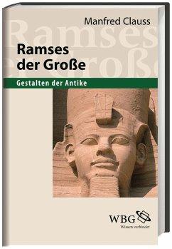 Ramses der Große - Clauss, Manfred