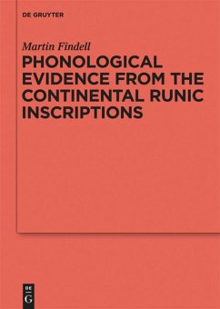 Phonological Evidence from the Continental Runic Inscriptions - Findell, Martin