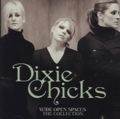 Wide Open Spaces-The Dixie Chicks Collections - Dixie Chicks