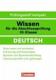 Wissen für die Abschlussprüfung: Deutsch, 10. Klasse