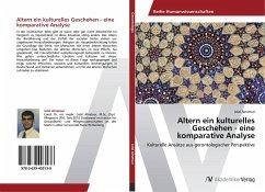 9783639403138 - Alnatour, Jalal: Altern ein kulturelles Geschehen - eine komparative Analyse - Buch
