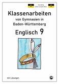 Englisch 9, Klassenarbeiten von Gymnasien in Baden-Württemberg mit Lösungen